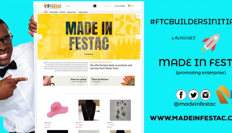 FTCBUILDERS launches MadeInFestac (Empowering Enterprenuers)